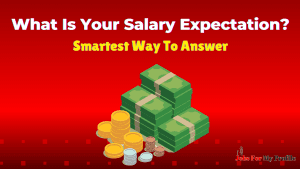 What Is Your Salary Expectation
