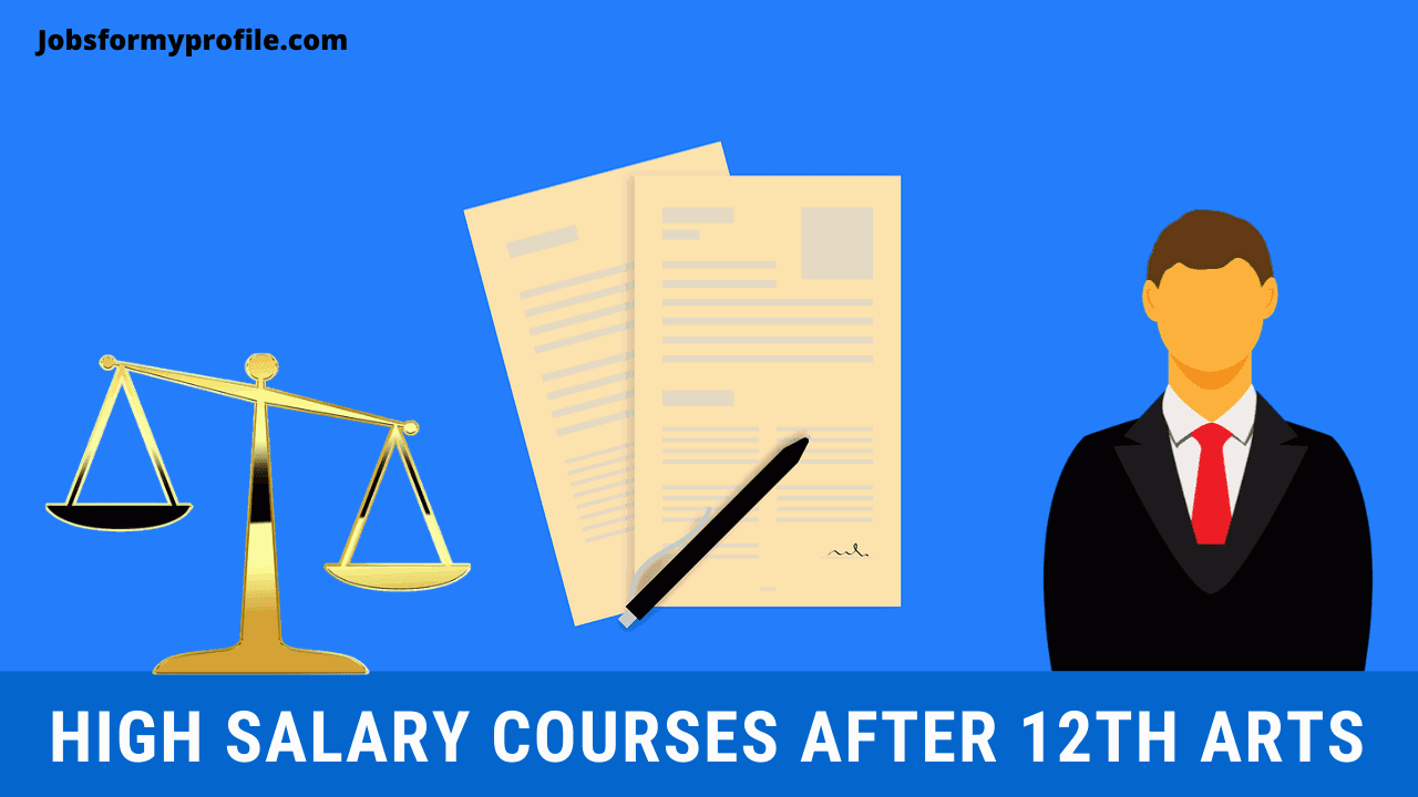 Best High Salary Courses After 12th Arts