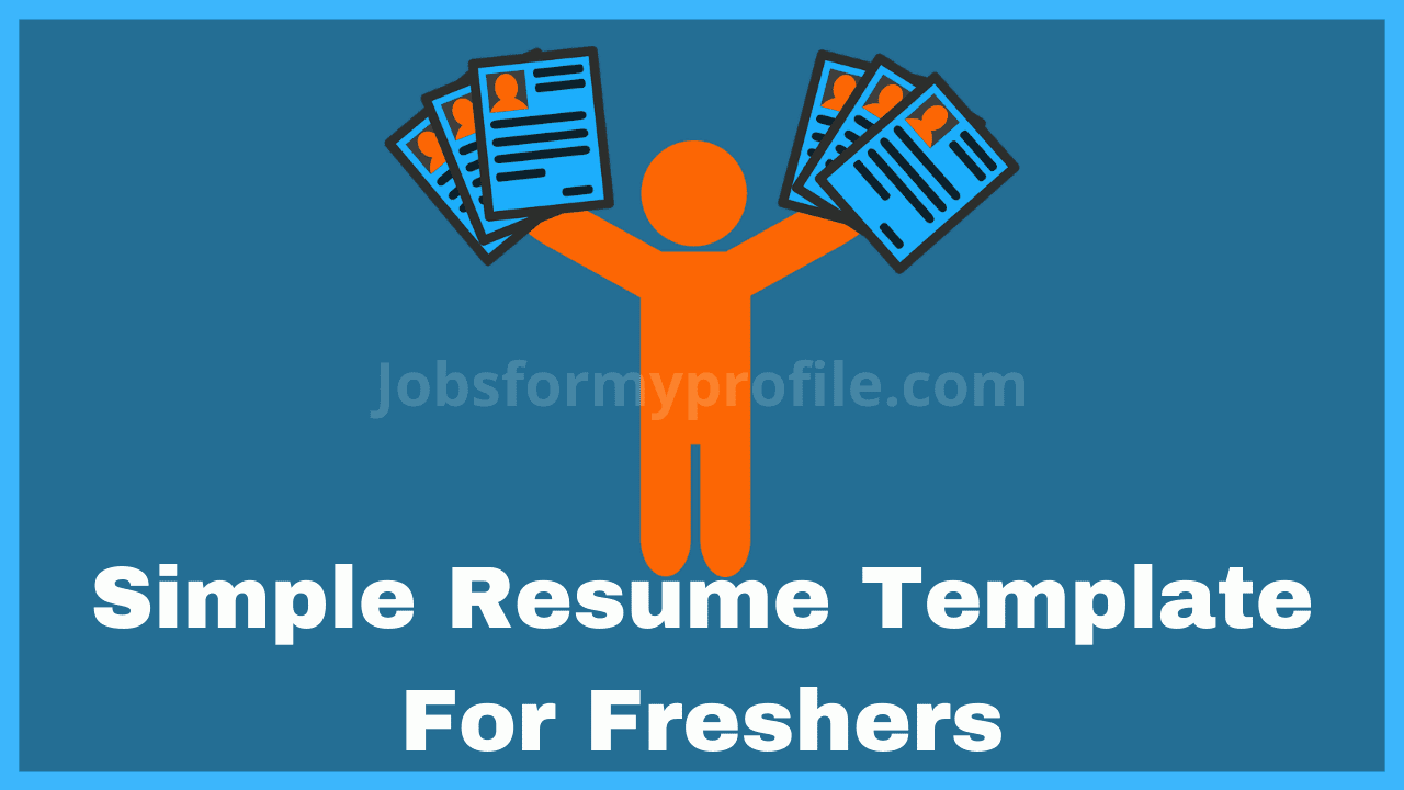 Best Free Attractive & Simple Resume Template For Freshers