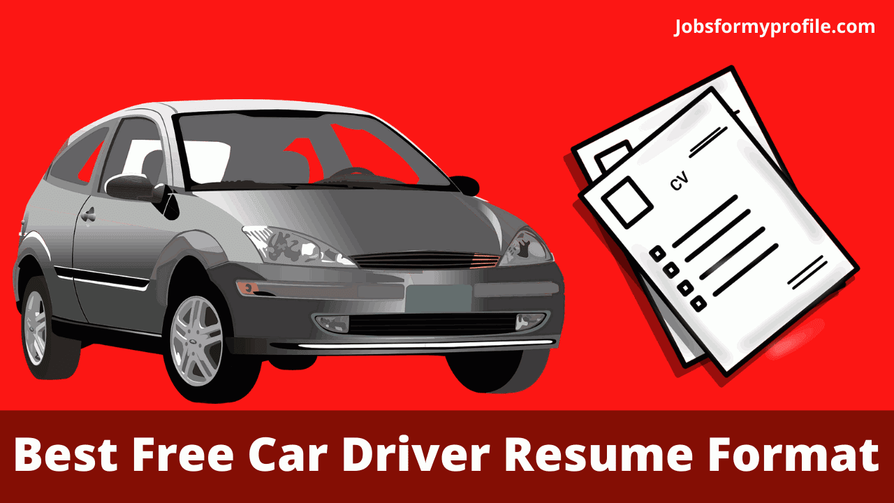 Car Driver Resume Format In Word Download