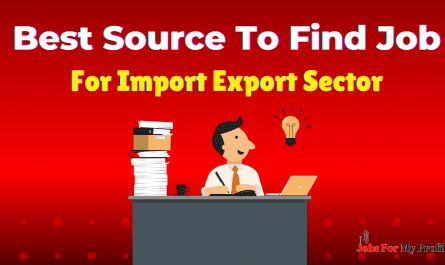 Best Source To Find Job For Import Export Sector