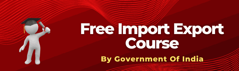 Free Import-Export Course By Government Of India